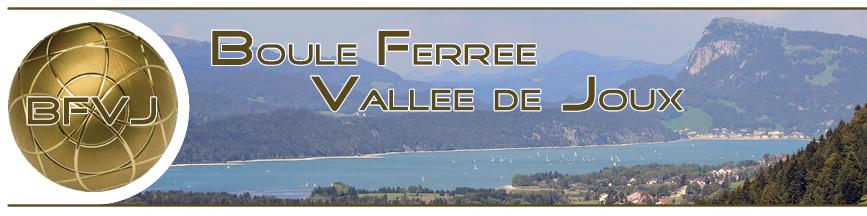 Boule Ferrée Vallée de Joux